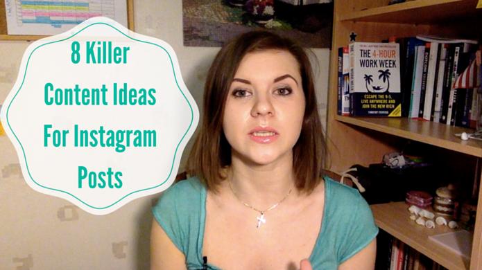8 Killer Content Ideas for Instagram Posts